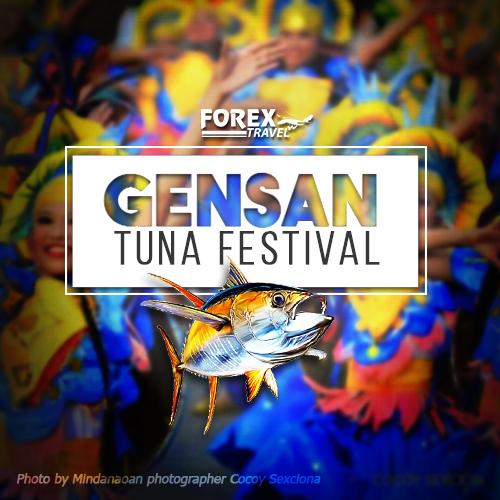 Forex-Travel-General-Santos-Tuna-Festival-2017